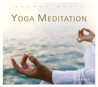 Yoga Meditation - Julia Anand CD