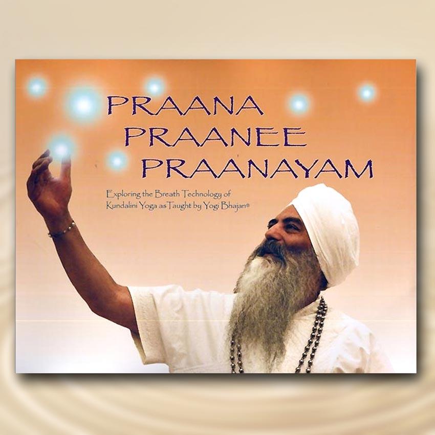 Praana Praanee Praanayam - HariJot Kaur