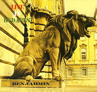 Live in Budapest - Benjahmin CD