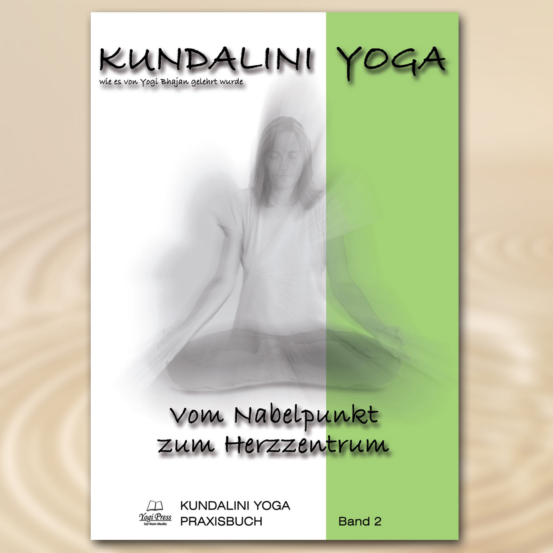 Praxisbuch Kundalini Yoga, Band 2