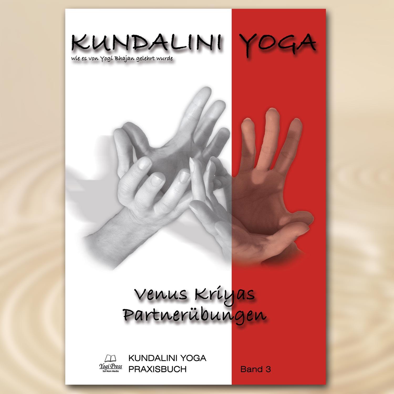 Praxisbuch Kundalini Yoga, Band 3
