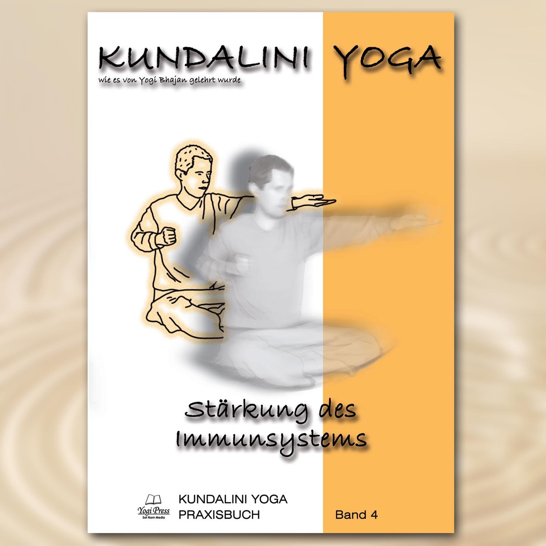 Praxisbuch Kundalini Yoga, Band 4