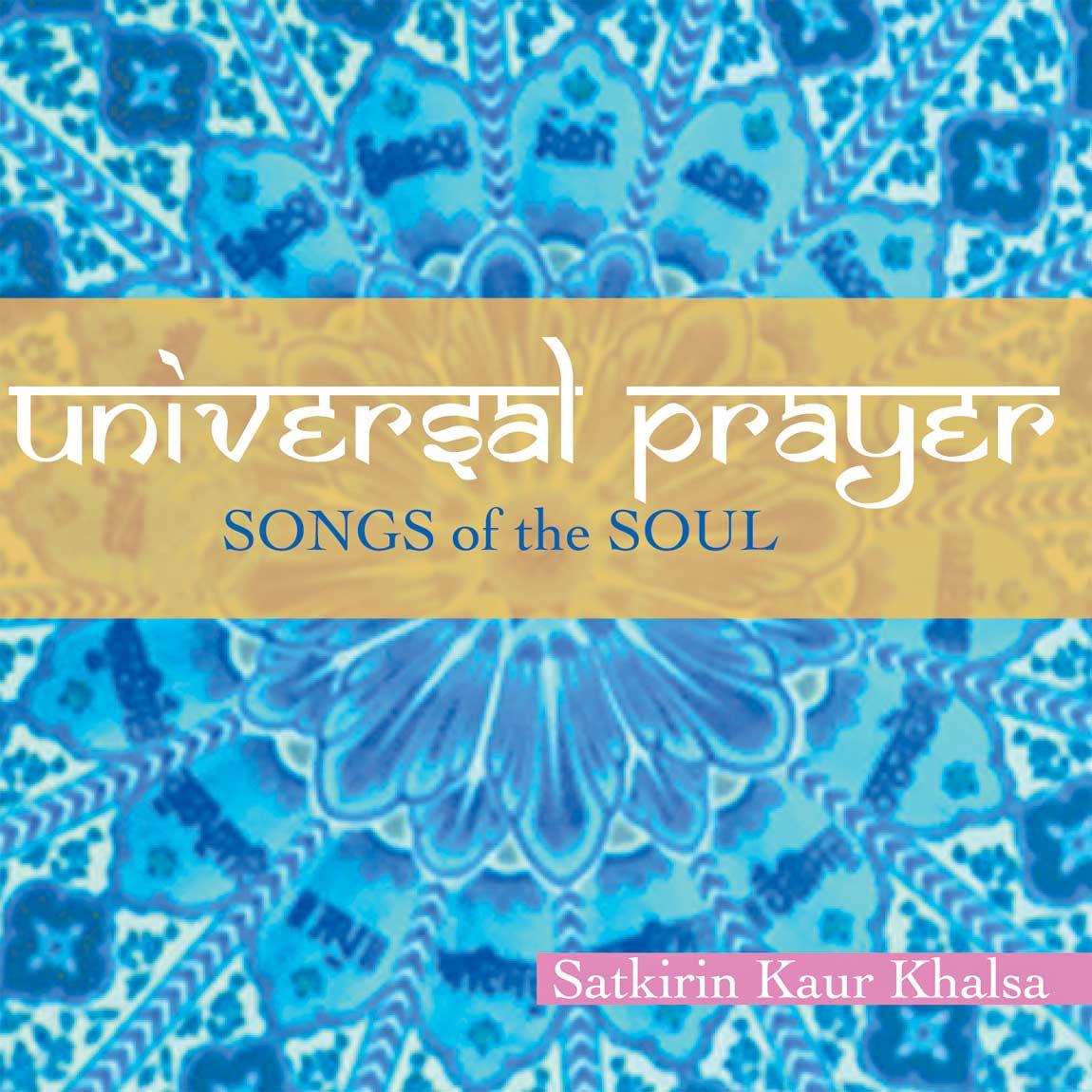 Universal Prayer - Satkirin Kaur CD