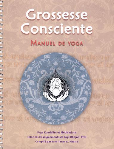 La Grossesse Consciente Français, Vol. II - Tarn Taran Kaur