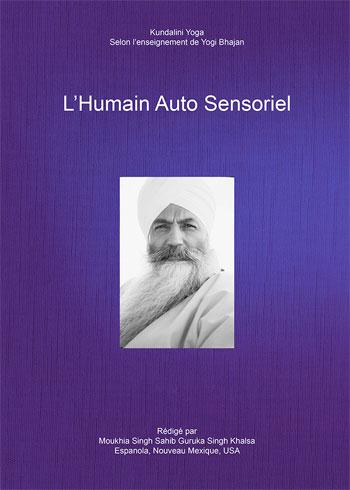 L'Humain auto-sensoriel - Yogi Bhajan
