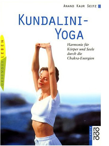 Kundalini Yoga - Anand Kaur Seitz