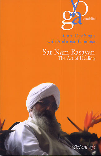 Sat Nam Rasayan ENGLISH -The Healing Art