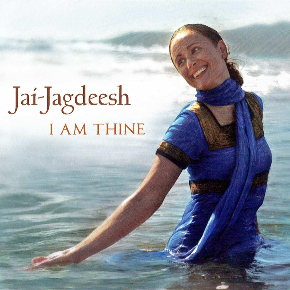 I am Thine - Jai Jagdeesh CD