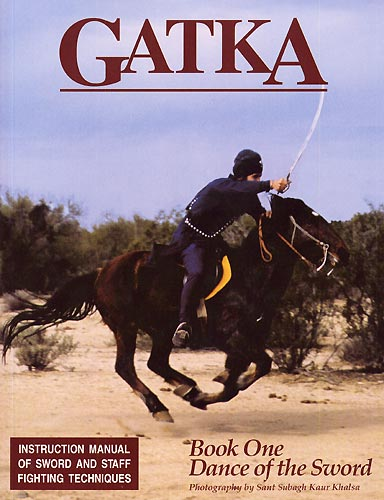 Gatka Manual by Nanak Dev Singh