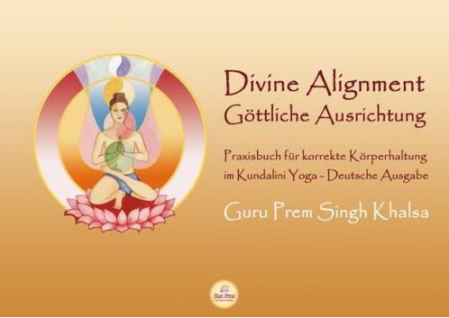 Divine Alignment, Deutsche Ausgabe - Guru Prem Singh