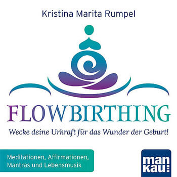 FlowBirthing - Kristina Marita Rumpel & Various Artists CD
