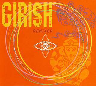 Girish - Remixed CD