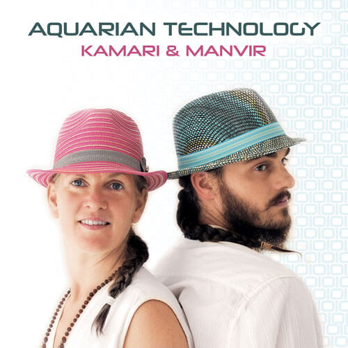 Aquarian Technology - Kamari & Manvir CD