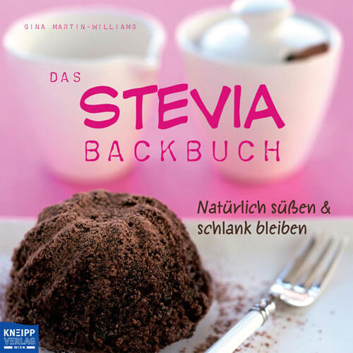 Das Stevia Backbuch - G. Martin-Williams