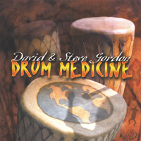 Drum Medicine - David & Steve Gordon CD