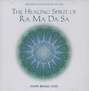 The Healing Spirit of Ra Ma Da Sa CD