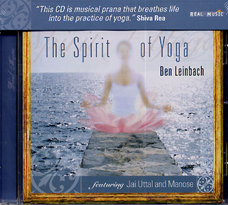 The Spirit of Yoga - Ben Leinbach CD