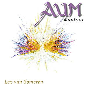Aum Mantras - Lex van Someren CD