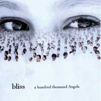 A Hundred Thousand Angels - Bliss CD