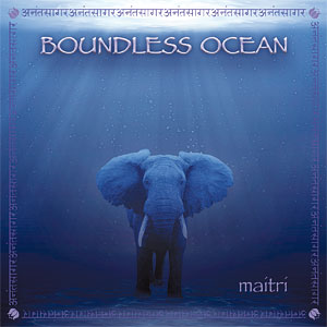 Boundless Ocean - Maitri CD
