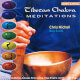 Tibetan Chakra Meditations - Chris Michell & Ben Scott CD