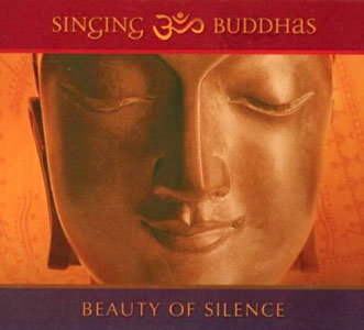 Beauty of Silence - Singing Buddhas CD