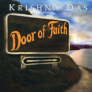 Door of Faith - Krishna Das CD