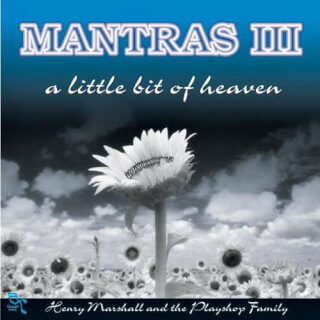Mantras III, A little bit of Heaven - Henry Marshall CD