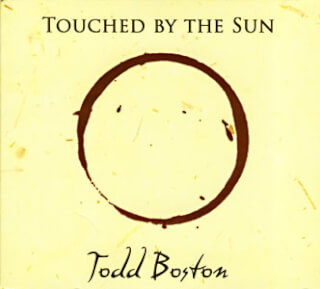 Touched by the Sun - Todd Boston CD