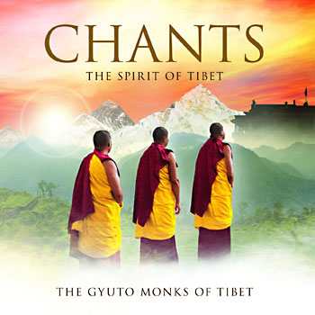Chants, The Spirit of Tibet - The Gyuto Monks of Tibet CD
