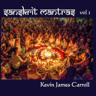 Sanskrit Mantras Vol. 1 - Kevin James Carroll CD