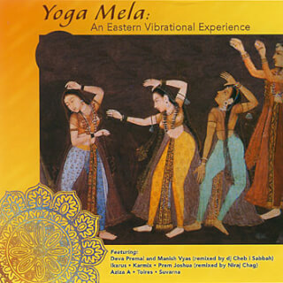 Yoga Mela - An Eastern Vibrational Experience CD