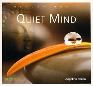 Quiet Mind - Angelina Shana CD