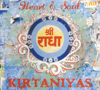 Heart & Soul - Kirtaniyas CD