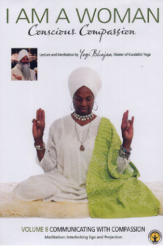 Communicating with Compassion - Yogi Bhajan DVD