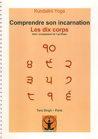 Comprendre son Incarnation - Tera Singh (French)