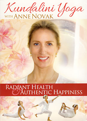 Radiant Health & Authentic Happiness - Anne Novak DVD