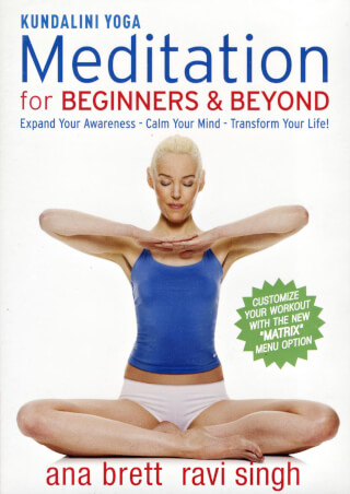 Meditation for Beginners and Beyond - Ravi Singh, Ana Brett DVD