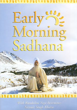 Early Morning Sadhana - Nirvair Singh Khalsa DVD