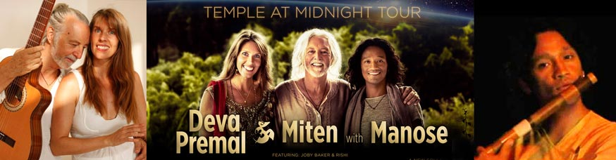 Deva Premal & Miten with Manose – Temple at Midnight Tour 2017
