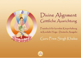 Divine Alignment, Édition allemande - Guru Prem Singh