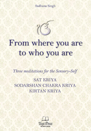 From Where You Are to Who You Are - Sadhana Singh