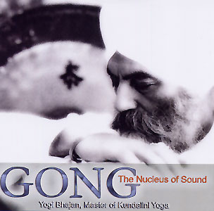 Gong, The Nucleus of Sound - Yogi Bhajan CD