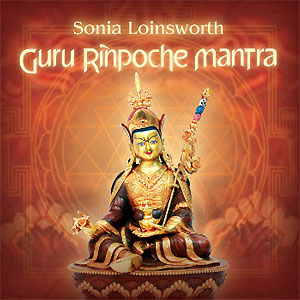 Guru Rinpoche Mantra –Sonja Loinsworth CD