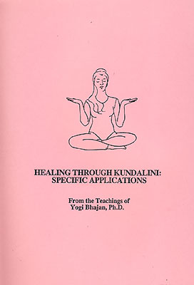 Healing through Kundalini - Yogi Bhajan