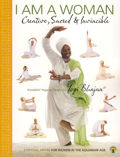 Ich bin eine Frau - Kundalini Yoga Handbuch