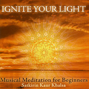 Ignite your Light - Satkirin Kaur CD