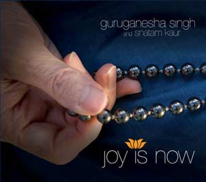 Joy is Now - Guru Ganesha Singh CD