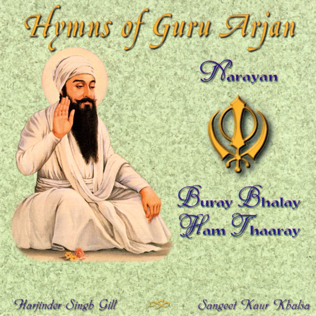 Hymns of Guru Arjan - Sangeet Kaur CD
