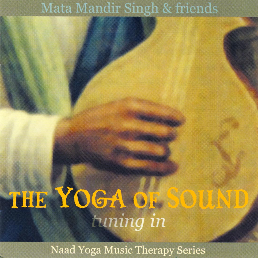 Tuning in - Mata Mandir Singh & Friends CD